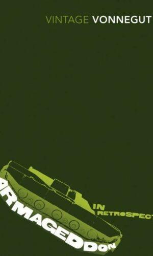 ARMAGEDDON IN RETROSPECT<br> Kurt Vonnegut