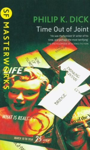 TIME OUT OF JOINT<br>Philip K. Dick