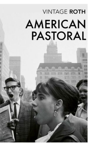 AMERICAN PASTORAL<br> Philip Roth