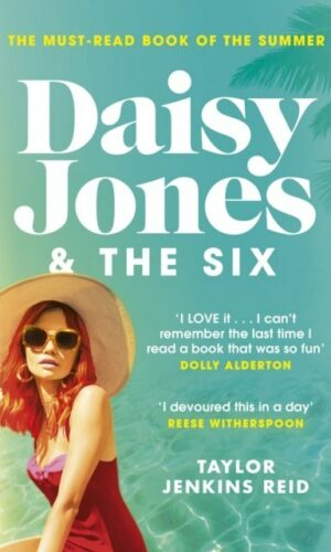 DAISY JONES & THE SIX <br> Taylor Jenkins Reid