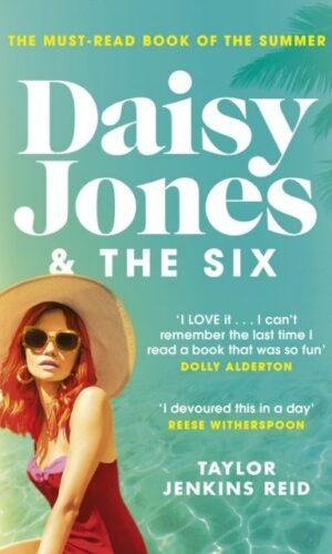 DAISY JONES & THE SIX <br> Taylor Jenkins Reid