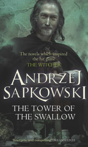 THE TOWER OF SWALLOW<br> Andrzej Sapkowski