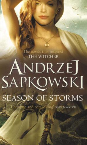 SEASON OF STORMS<br> Andrzej Sapkowski