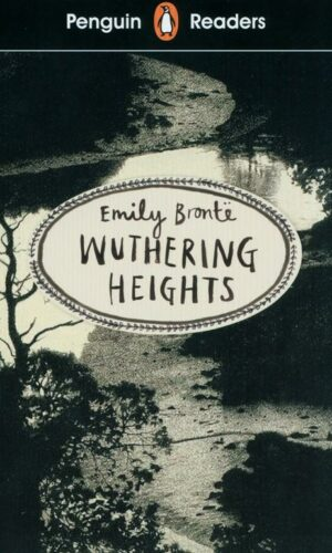 Penguin Readers Level 5 WUTHERING HEIGHTS <br> Emily Bronte