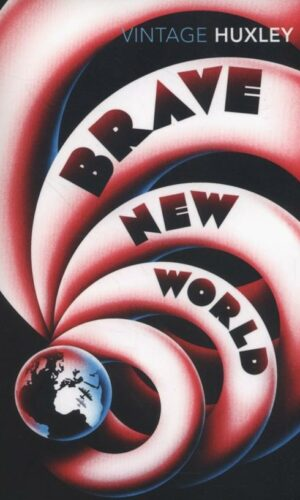 BRAVE NEW WORLD REVISITED <br> Aldous Huxley