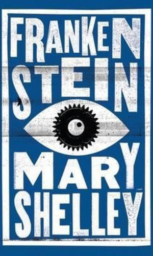 FRANKENSTEIN <br> Mary Shelley