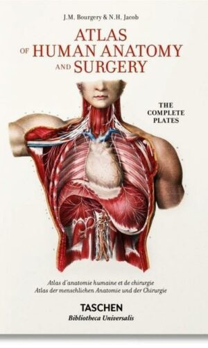 ATLAS OF HUMAN ANATOMY AND SURGERY  <br> J.M. Bourgery