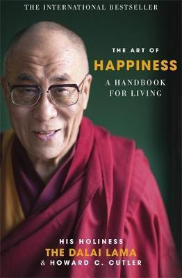 THE ART OF HAPPINESS <br> The Dalai Lama