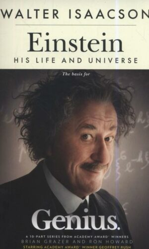 EINSTEIN HIS LIFE AND UNIVERSE <br> Walter Isaacson