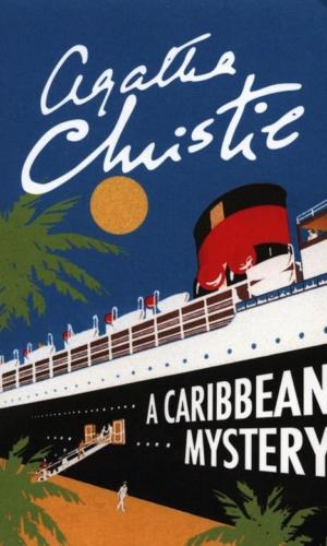 A CARIBBEAN MYSTERY  <br> Agatha Christie