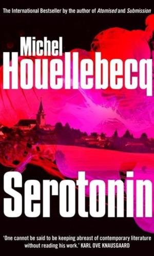SEROTONIN <br> Michel Houellebecq