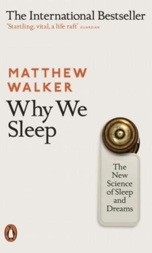 WHY WE SLEEP <br> Matther Walker