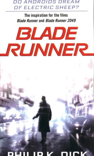 BLADE RUNNER <br>Philip K. Dick