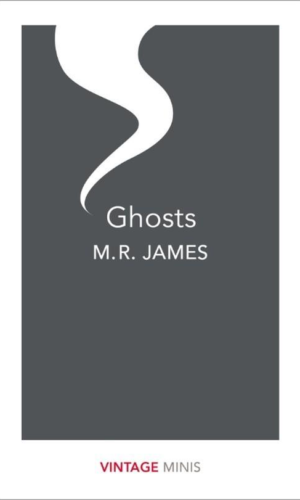 GHOSTS<br> M. R. James