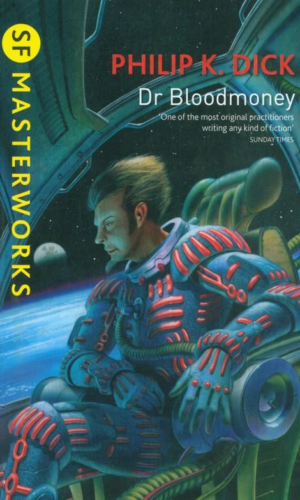 DR BLOODMONEY<br>Philip K. Dick