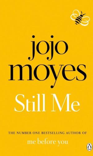 STILL ME <br> Jojo Moyes