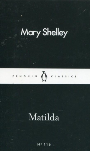 MATILDA <br> Mary Shelley