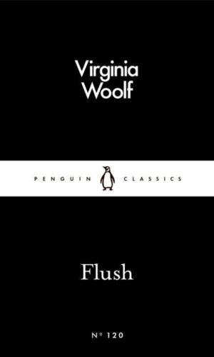 FLUSH <br> Virginia Woolf