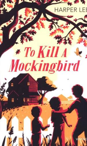TO KILL A MOCKINGBIRD <br> Harper Lee