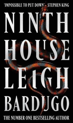 NINTH HOUSE LEIGH BARDUGO <br> Leigh Bardugo