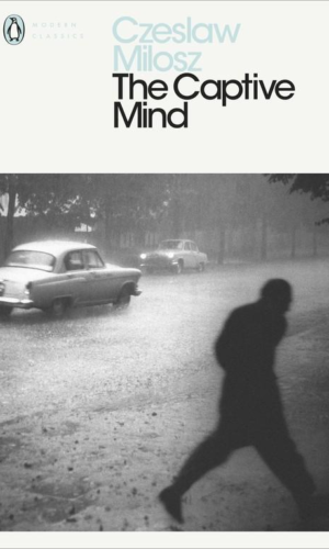 THE CAPTIVE MIND <br> Czeslaw Milosz