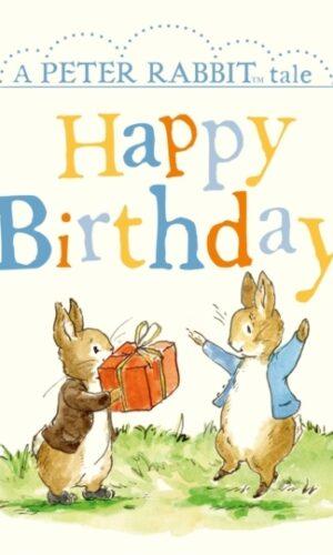 PETER RABBIT TALES: HAPPY BIRTHDAY <br> Beatrix Potter