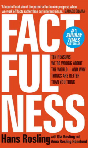 FACTFULNESS <br> Hans Rosling