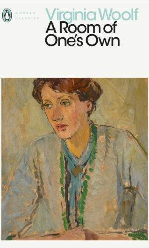 A ROOM OF ONE'S OWN<br> Virginia Woolf