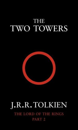 THE TWO TOWERS <br> J.R.R. Tolkien