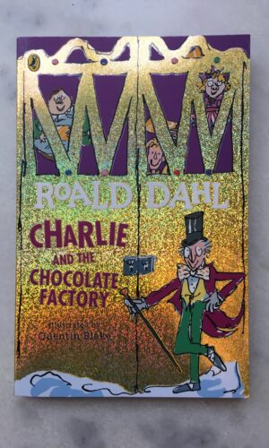 CHARLIE AND THE CHOCOLATE FACTORY<br>Roald Dahl