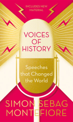 VOICES OF HISTORY<br> Simon Sebag Montefiore