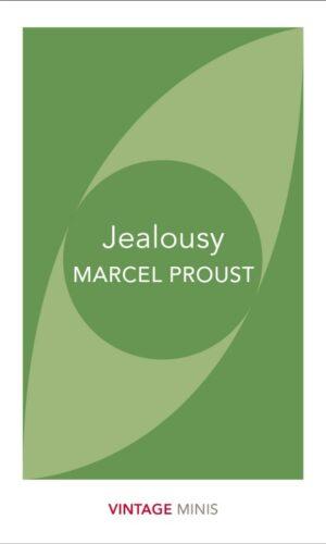 JEALOUSY <br> Marcel Proust