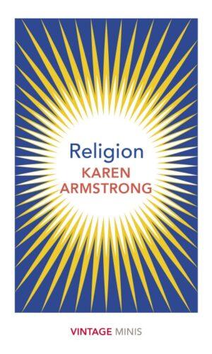 RELIGION <br> Karen Armstrong