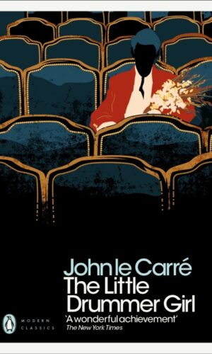 THE LITTLE DRUMMER GIRL <br> John le Carré