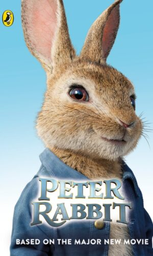 Peter Rabbit: Based on the Major New Movie<br> Frederick Warne