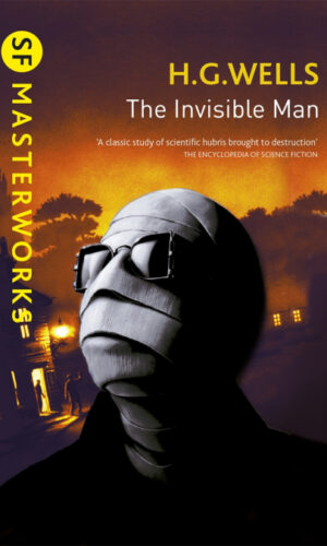 THE INVISIBLE MAN<br> H.G. Wells