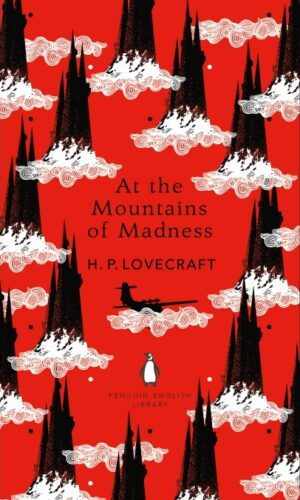 AT THE MOUNTAINS OF MADNESS<br> H. P. Lovecraft