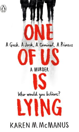 ONE OF US IS LYING <br> Karen M. McManus