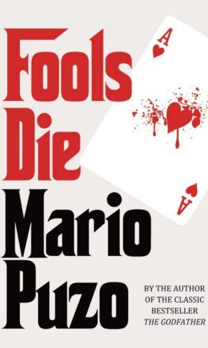 FOOLS DIE <br> Mario Puzo