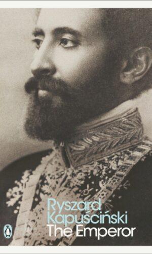 THE EMPEROR<br> Ryszard Kapuściński