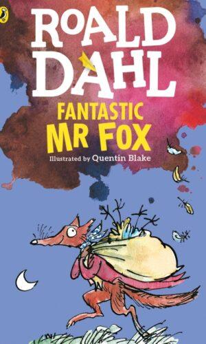 FANTASTIC MR FOX<br> Roald Dahl, Quentin Blake