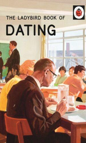 How It Works: The Dating<br> Jason Hazeley, Joel Morris