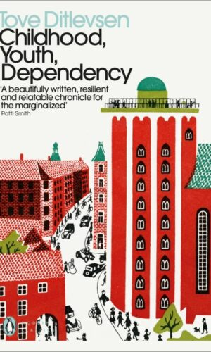 Childhood, Youth, Dependency <br> Tove Ditlevsen