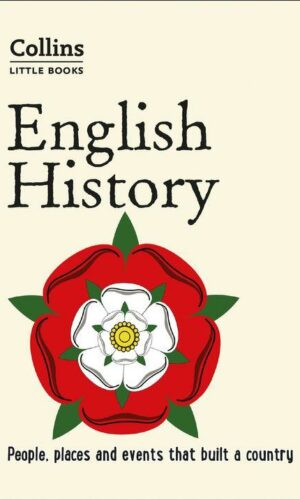 Collins Little Books – English History : People, places and events that built a country