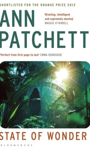 STATE OF WONDER – Ann Patchett