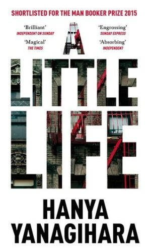 A LITTLE LIFE <br> Hanya Yanagihara
