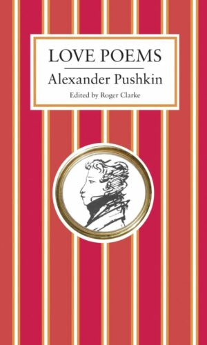 LOVE POEMS<br> Alexander Pushkin