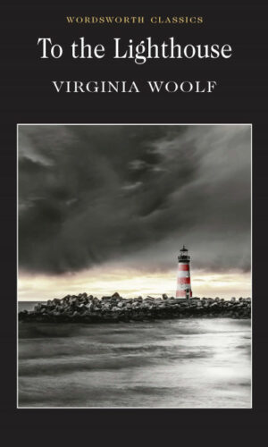 TO THE LIGHTHOUSE <br> Virginia Woolf
