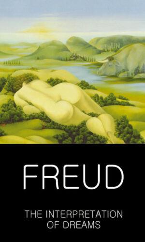 THE INTERPRETATION OF DREAMS <br> Sigmund Freud