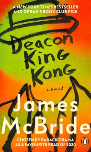 DEACON KING KONG <br> James McBride